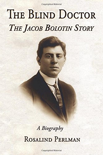 The blind doctor: The Jacob Bolotin story